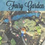 Create a Fairy Garden with Your Children