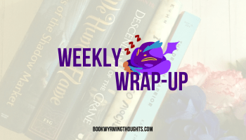 Weekly Wrap-Up: I'm Attempting a Pinterest Contest