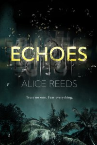 Echoes by Alice Reeds | Stranded on Confusing AF