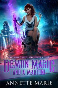 Demon Magic and a Martini by Annette Marie | When Shizz is Going Down For Reals