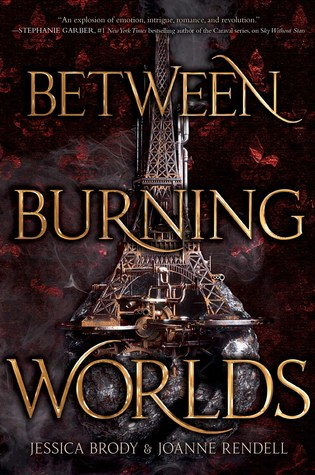 Between Burning Worlds by Jessica Brody and Joanne Rendell | A planet on the verge of burning into a revolution