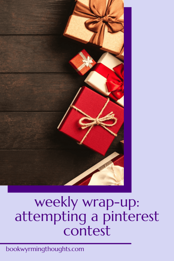 weekly-wrap-up-attempting-pinterest-contest-pin