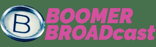 BOOMERBROADcast