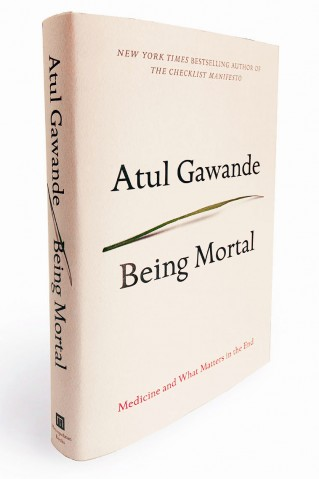 Being Mortal: A Doctor's Hard Look at Mortality
