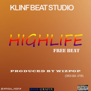 Download: Highlife Freebeat (Prod By Wizpop)