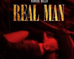 Mp3: Korede Bello – Real Man