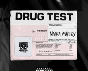Mp3: Naira Marley – Drug Test