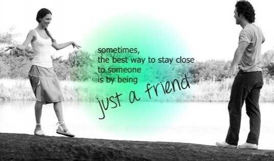 Just a friend - Best Friends quotes