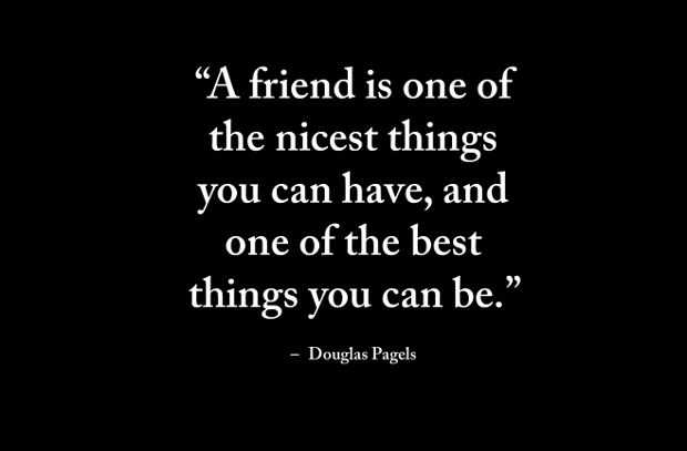 A Friend Is One Nicest Things, You Can Have.   Long Distance Friendship  Quotes   BoomSumo Quotes
