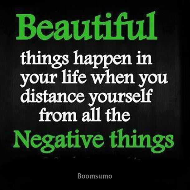 Positive Quotes About Life Away From Negative Things Awesome Happen