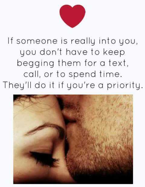 Quotes of love, Never ask When You're Priority, They'll do.