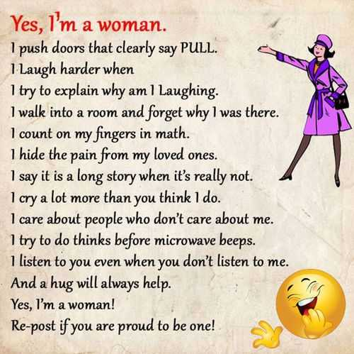 Yes I'm women, Listen to me. ~ Best Inspirational Quotes