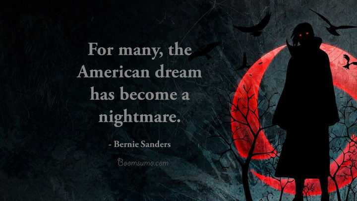 Quotes About The American Dream Fascinating American Dream Quotes Become A Nightmare Inspirational Quotes