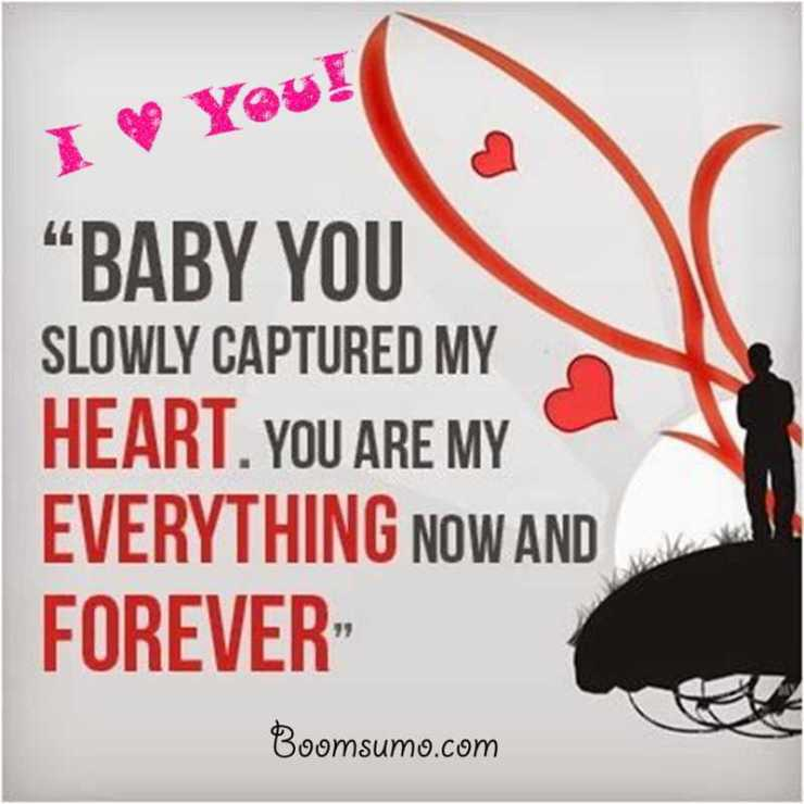 Cute love quotes You are My eveything, Forever quotes about love and life quotes
