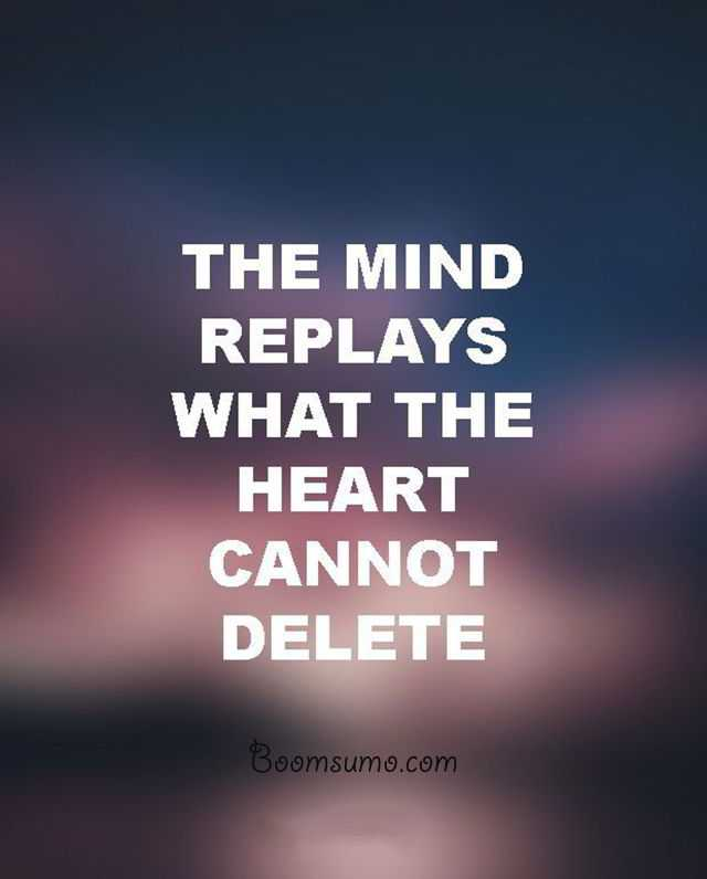 Advice Quotes: Relationship Advice Quotes 'Mind Replays Always Tells
