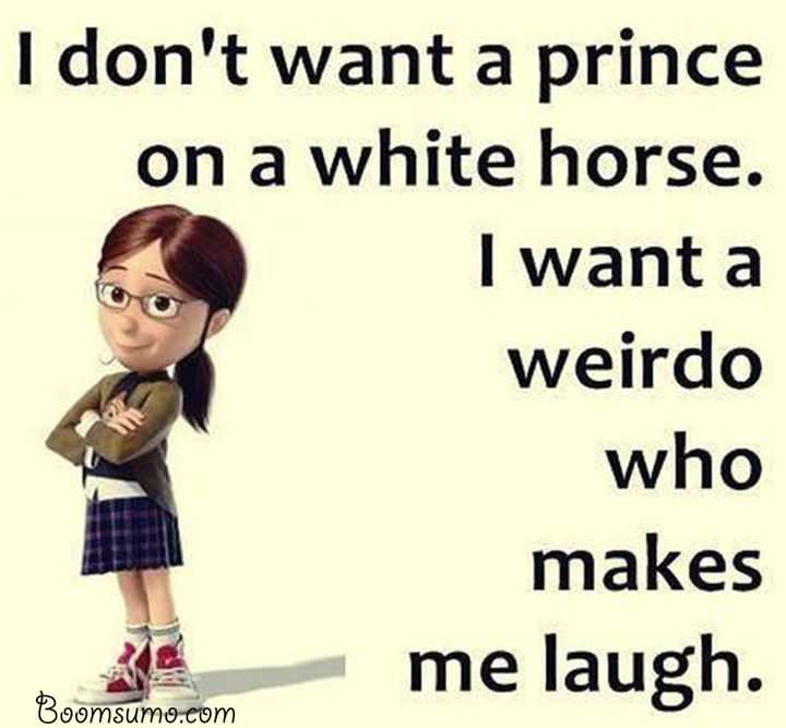 funny quotesabout life I Don't Want princes life Quotes about love