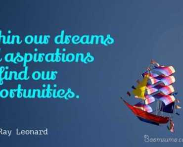 inspirational quotes dreams Quotable quotes how to find your opportunities and Dream Quotes