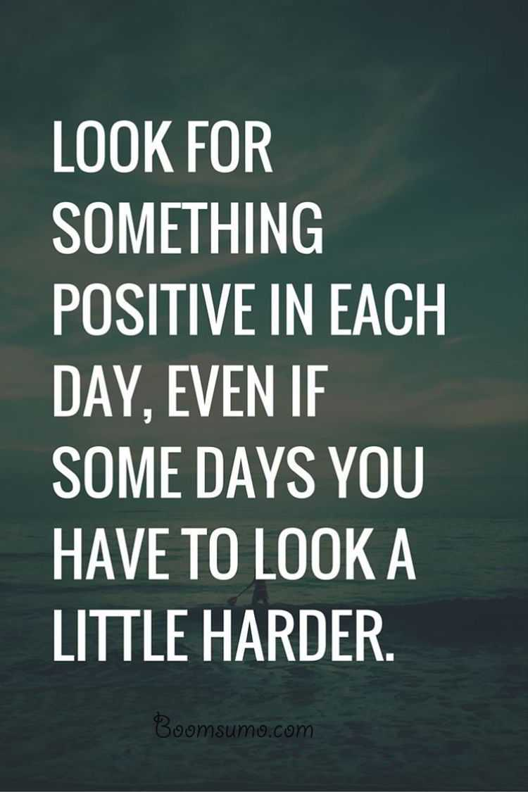 positive quotes about life  u0026quot  look for something positive daily
