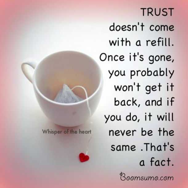 Relationships Quotes About Love Life Trust Doesn T Refill Never Do