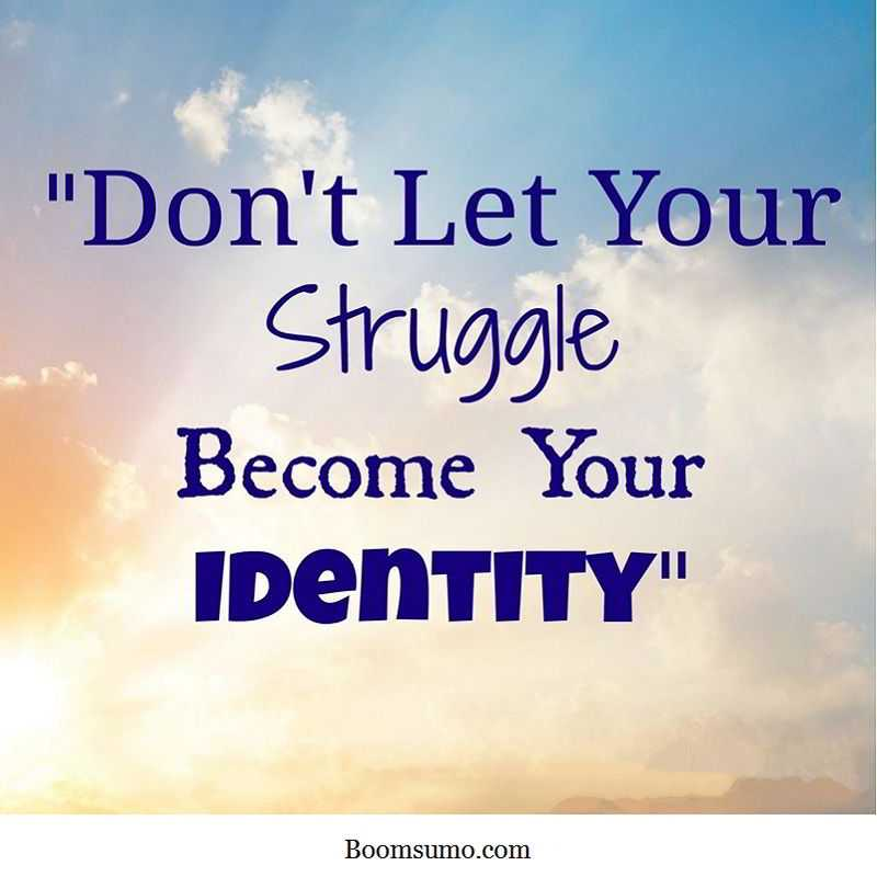 Short Inspirational Quotes About Life: Short Strength Quotes Don't Let Identity Life Quotes