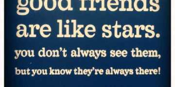 Friends Are Like Stars good relationship quotes about friendship