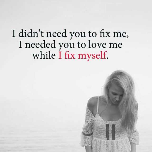 Powerful Little Quote Sad Quotes T: Heart Touching Sad Love Quotes 'I Fix Myself, Broken