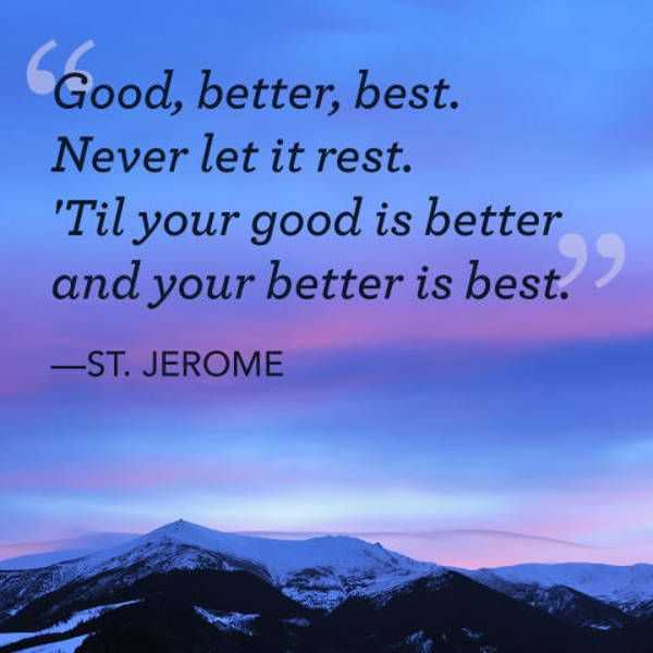 Best Inspirational Quotes | Inspirational Quotes Never Let It Rest Better Is Best