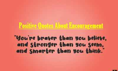 Positive Quotes About Encouragement