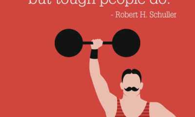 Positive vibes quotes Tough People Do Words Of Encouragement Quotes about Positivity