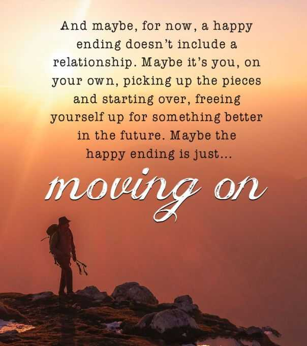 Quotes About Love Relationships: Relationships Quotes: Moving On, Happy Ending Is Just