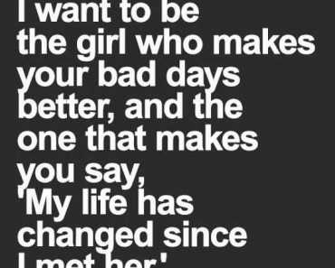 Imágenes De You Changed My Life Quotes For Her