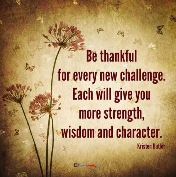 positive thinking quotes be thankful every new challenge best quotes motivational thoughts