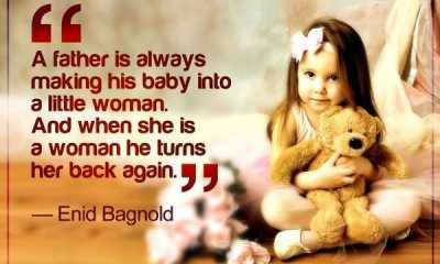 Best Fathers Day Quotes for Daughter DAD's Little Woman, A father Is Always – Good Quotes About Dads