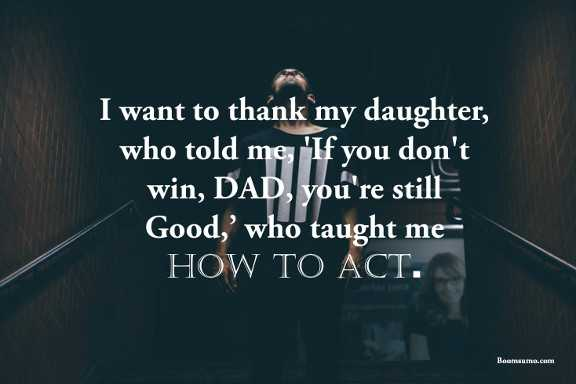 Best Fathers Day Quotes from Daughter DAD, You\'re Still Good ...