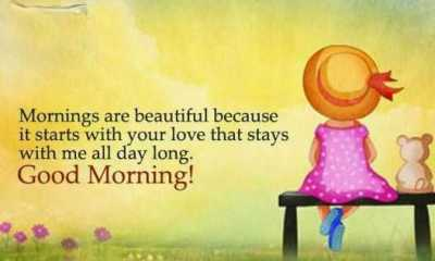Good Morning Quotes Good Thoughts If I start with Your love Good morning quotes for her Life Sayings