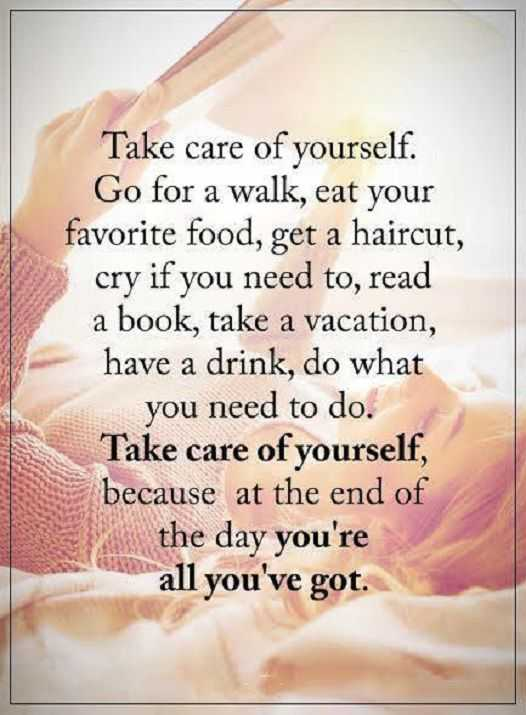 Inspirational Quotes About Life Sayings All Youve Got Take Care