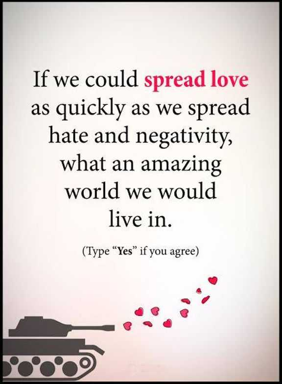 Inspirational Love Quotes: If We Could Spread Love, Live ...