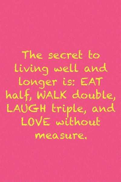 Life Love quotes love sayings The Secret To Living Inspirational Quotes about love