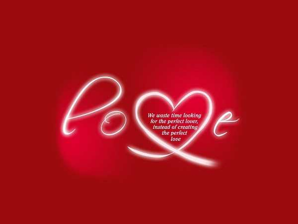 Love Quotes About Love I Never Waste Time Looking For The Perfect Simple Perfect Love Quotes
