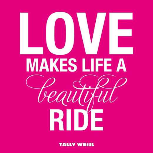 Most Beautiful Love Quotes Life A Beautiful Ride When Your Love