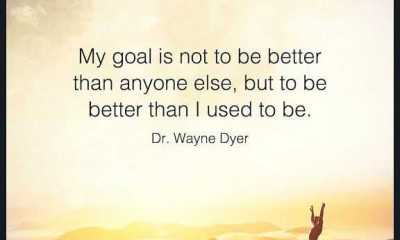 Positive quotes about life Life sayings My Goal Is Not To Be Better than But