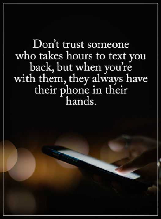 Nice Relationship Love Quotes: Why Donu0027t Trust Someone U201cToo Busyu201d