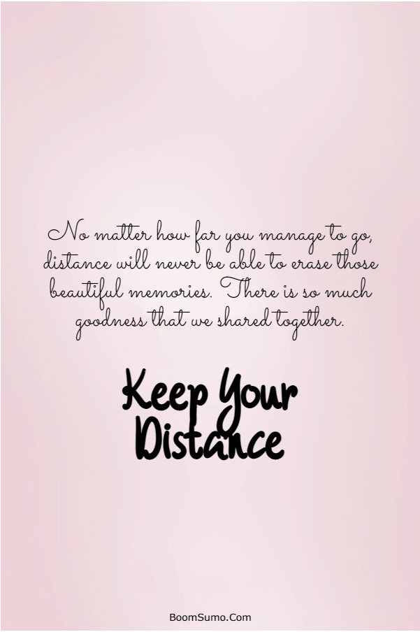 115 Inspirational life Quotes about Keep Your Distance | Burning bridges, Life quotes, Power of positivity
