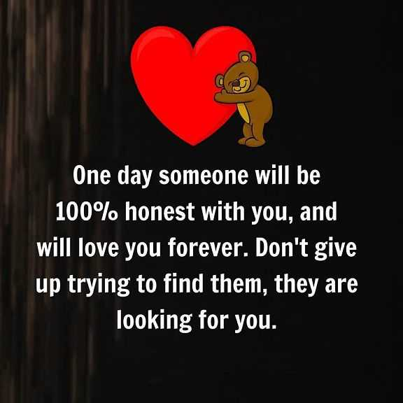 Best Love Quotes About Love Donu0027t Give Up Trying To Find Honest Love You  Forever