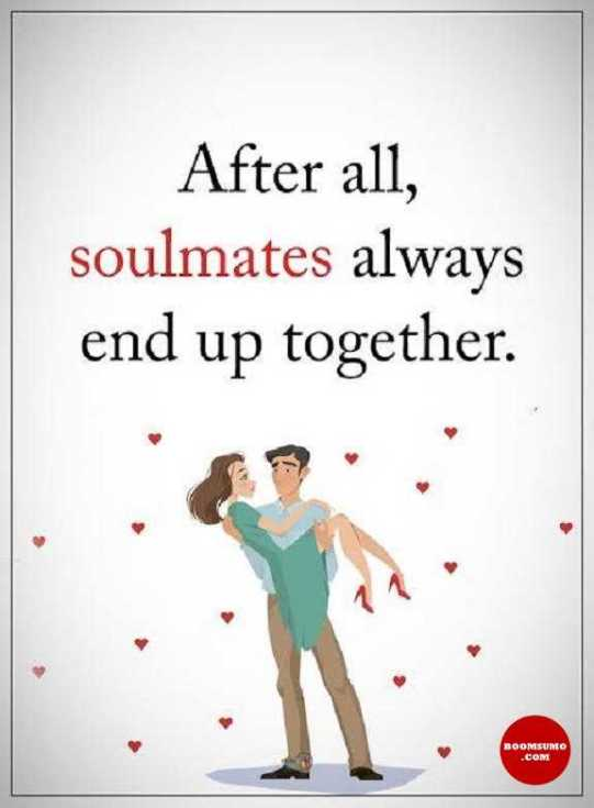 Together Quotes Gorgeous Best Love Quotes About Life After All Soulmates Always Together