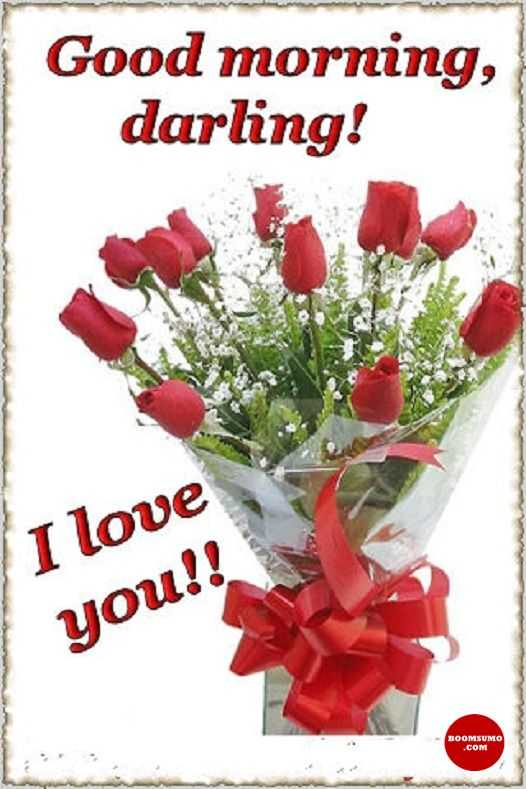 Attractive Good Morning Quotes: Good Morning Love Images Darling, I Love You