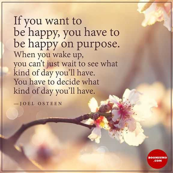 Good Morning Quotes Life Sayings If You Want to Be Happy, Be Happy