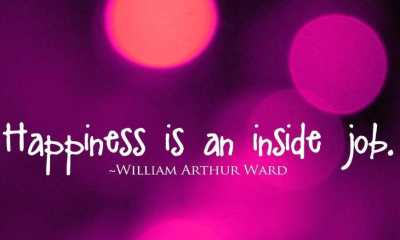 Happiness Quotes About life Sayings Happiness Inside Job