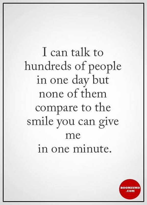 Inspirational Love Quotes Why Your One Smile Not Compare Than Talk
