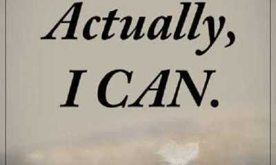 Inspirational life Quotes Positive sayings Actually I Can